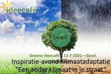 2021 – 12 juli – Ideecafé – Inspiratie-avond Klimaatadaptatie
